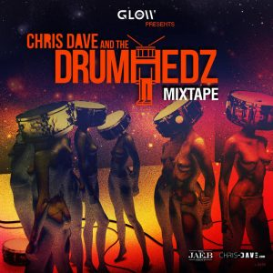 Chris Dave and The Drumhedz Mixtape 2013