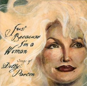 Just Because I'm a Woman: Songs of Dolly Parton (2003)